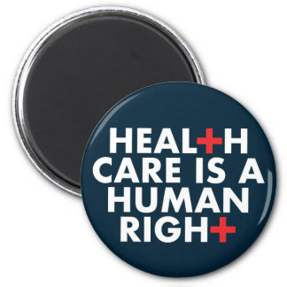 Healthcare is a Human Right Magnet