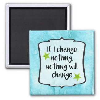 Healthy Lifestyle Fitness Change Affirmation Quote Magnet