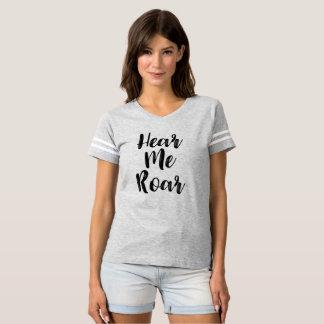 Hear Me Roar Sports Shirt