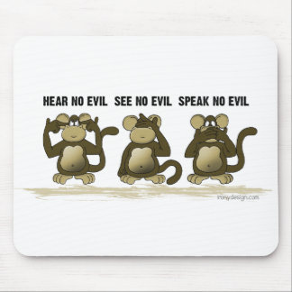 Hear No Evil Monkeys Mouse Pad