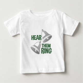 Hear Them Ring Baby T-Shirt
