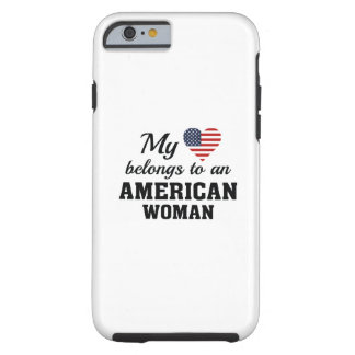 Heart American Woman Tough iPhone 6 Case