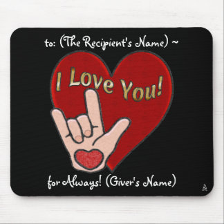 Heart and Hand - ASL for I Love You (Personalized) Mouse Pad