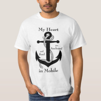 Heart and soul are anchored in Mobile Alabama Tshirts