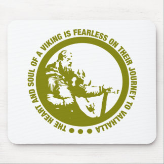 Heart And Soul Of A Viking Is Fearless - Valhalla Mouse Pad
