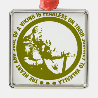 Heart And Soul Of A Viking Is Fearless - Valhalla Silver-Colored Square Ornament