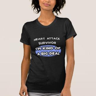 Heart Attack Survivor ... I'm Kind of a Big Deal T-Shirt
