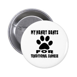 Heart Beat For TRADITIONAL SIAMESE 2 Inch Round Button