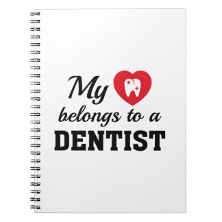 Heart Belongs Dentist Notebooks