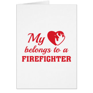 Heart Belongs Firefighter Card