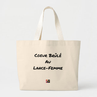 HEART FLARING WITH the LANCE-FEMME - Word games Large Tote Bag