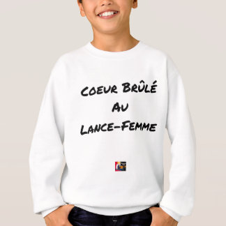 HEART FLARING WITH the LANCE-FEMME - Word games Sweatshirt