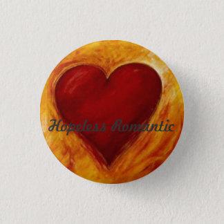 heart, Hopeless Romantic 1 Inch Round Button