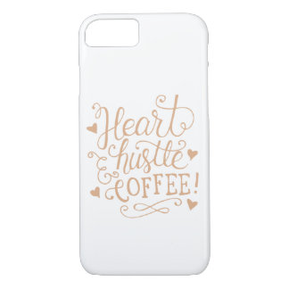 """Heart Hustle & Coffee"" Rose Gold iPhone 7 Case"
