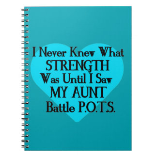 Heart/I Never Knew...Aunt...P.O.T.S. Spiral Notebook