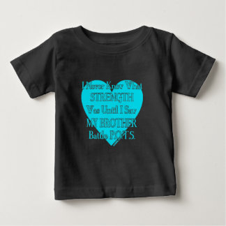 Heart/I Never Knew...Brother...P.O.T.S. Baby T-Shirt