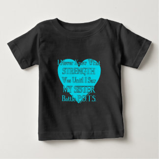 Heart/I Never Knew...Sister...P.O.T.S. Baby T-Shirt