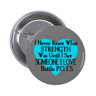 Heart/I Never Knew...Someone I Love...P.O.T.S. 2 Inch Round Button