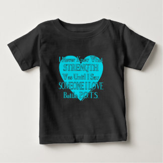 Heart/I Never Knew...Someone I Love...P.O.T.S. Baby T-Shirt