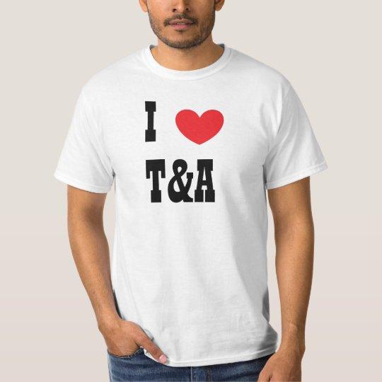 heart, I, T&A T-Shirt