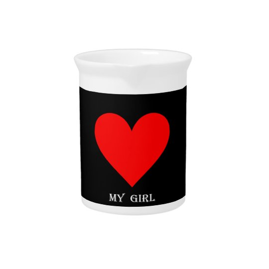 Heart My Girl Beverage Pitchers