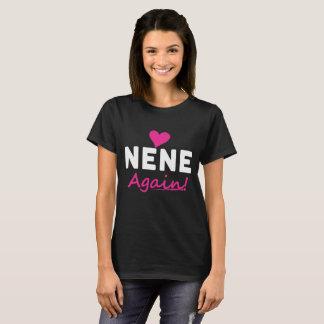 Heart Nene Again Baby Announcement Gift T-Shirt