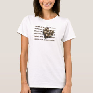 Heart of a Choco-holic T-Shirt