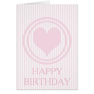 Heart & Pink stripes - Romantic Birthday Card