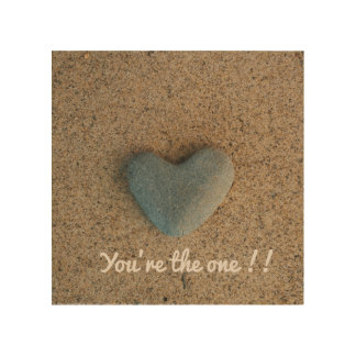 """Heart Stone """"You're the one!! Wood Print"""