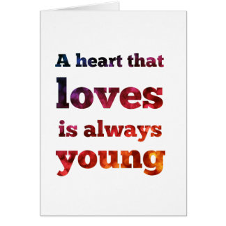Heart That Loves Is Always Young Bokeh Blank Card