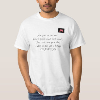 HeartAndLungs, Air goes in and out,Blood goes r... T-Shirt