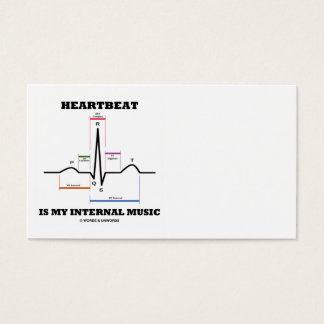 Heartbeat Is My Internal Music (ECG/EKG Rhythm) Business Card