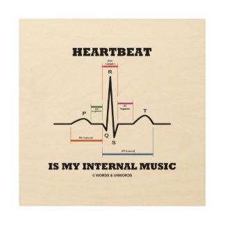 Heartbeat Is My Internal Music EKG Sinus Rhythm Wood Wall Art
