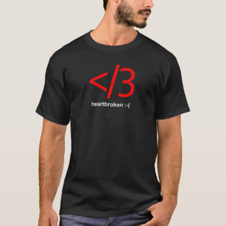 """heartbroken"" Black T-Shirt"