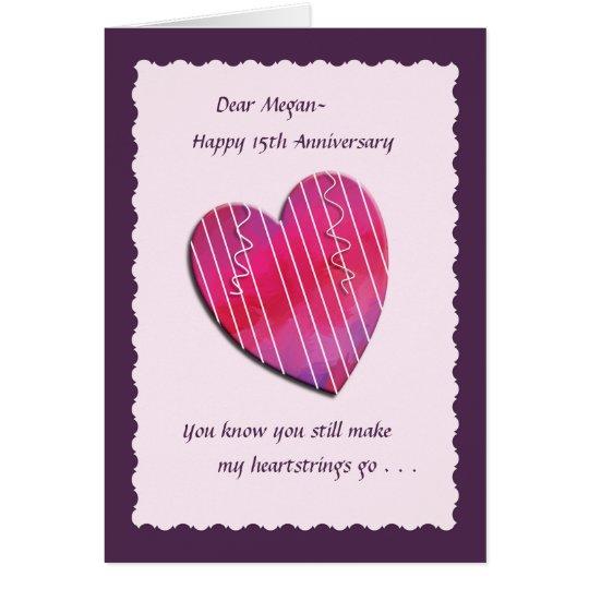 Heartstrings 15th Wedding Anniversary Card