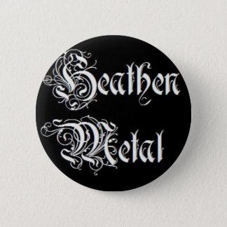 Heathen Metal! 2 Inch Round Button
