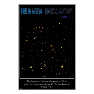 Heaven Declares Deep Field View From Hubble Poster