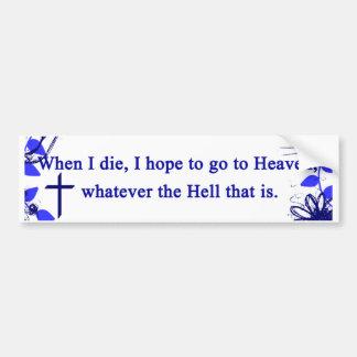 Heaven & Hell Car Bumper Sticker