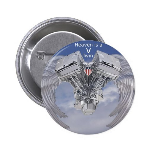 Heaven is a V Twin Pinback Buttons