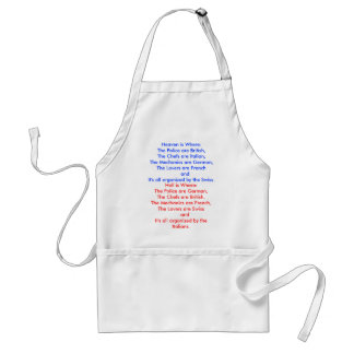 Heaven is Where:The Police are British,The Chef... Standard Apron