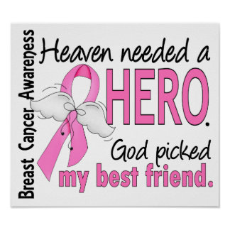 Heaven Needed A Hero Best Friend Breast Cancer Poster
