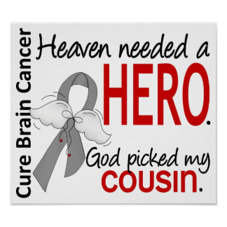 Heaven Needed a Hero Brain Cancer Cousin Print