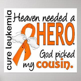 Heaven Needed a Hero Cousin Leukemia Posters