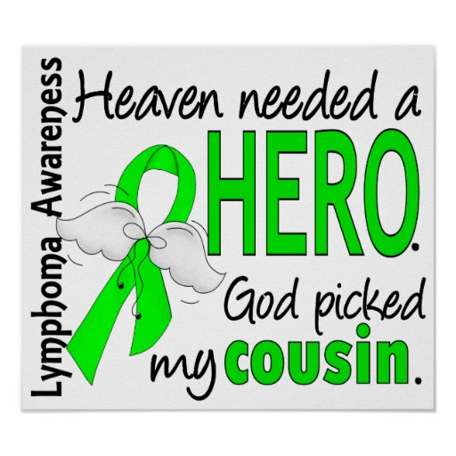 Heaven Needed a Hero Cousin Lymphoma Poster