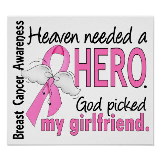 Heaven Needed A Hero Girlfriend Breast Cancer Poster
