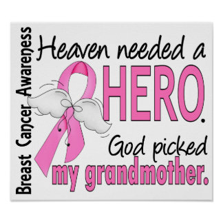 Heaven Needed A Hero Grandmother Breast Cancer Print