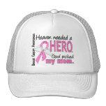 Heaven Needed A Hero Mom Breast Cancer
