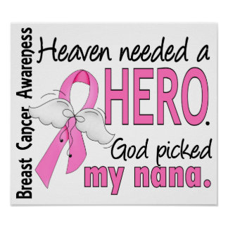 Heaven Needed A Hero Nana Breast Cancer Poster