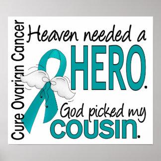 Heaven Needed a Hero Ovarian Cancer Cousin Print