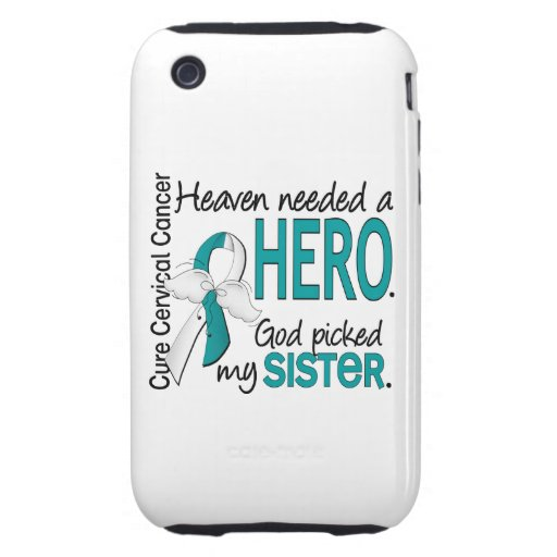 Heaven Needed Hero Cervical Cancer Sister Tough iPhone 3 Case